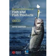 Multilingual Dictionary of Fish and Fish Products by OECD: Organisation for Economic Co-operation and Development