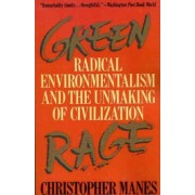 Green Rage by Christopher Manes