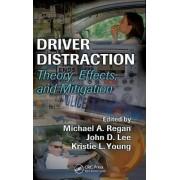 Driver Distraction by Michael A. Regan