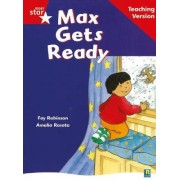 Rigby Star Guided Reading Red Level: Max Gets Ready Teaching Version
