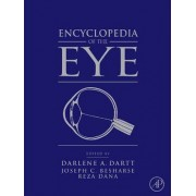 Encyclopedia of the Eye by Joseph Besharse