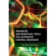 Advanced Mathematical Tools for Automatic Control Engineers: v. 2 by Alex Poznyak