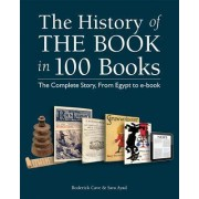 The History of the Book in 100 Books by Professor Division of Information Studies Roderick Cave