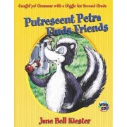 Caught'ya! Grammar with a Giggle for Second Grade: Putrescent Petra Finds Friends by Jane Bell Kiester