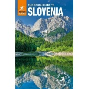 The Rough Guide to Slovenia by Rough Guides