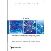 Chaos: From Simple Models to Complex Systems