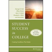 Student Success in College by George D. Kuh