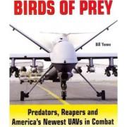 Birds of Prey by Bill Yenne