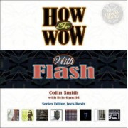 How to Wow with Flash by Colin Smith