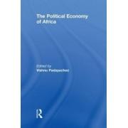 The Political Economy of Africa by Vishnu Padayachee