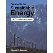 Prospects for Sustainable Energy by Edward S. Cassedy
