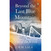 Beyond the Last Blue Mountain by R. M. Lala