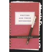 Writers and Their Notebooks by Diana M. Raab