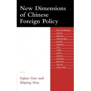 New Dimensions of Chinese Foreign Policy by Sujian Guo