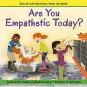 Are You Empathetic Today? (becoming A Better You!) by Marian Nelson