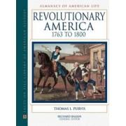 Revolutionary America, 1763-1800 by Thomas Purvis