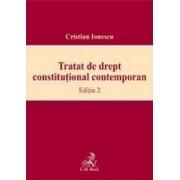 Tratat de drept constitutional contemporan. Editia 2.