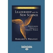 Leadership and the New Science (1 Volume Set) by Margaret Wheatley