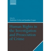 Human Rights in the Investigation and Prosecution of Crime by Keir Starmer