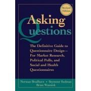 Asking Questions by Norman M. Bradburn