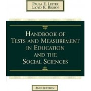 Handbook of Tests and Measurement in Education and the Social Sciences by Paula E. Lester