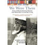 We Were There by Yvonne Latty