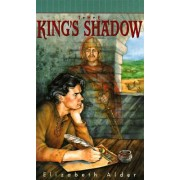The King's Shadow by Elizabeth Alder