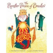 The Rooster Prince of Breslov by Ann Redisch Stampler