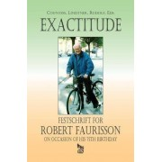Robert Harvey Countess Exactitude: Festschrift for Robert Faurisson on Occasion of his 75th Birthday