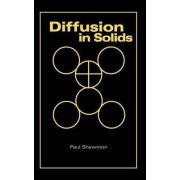 Diffusion in Solids by Paul G. Shewmon