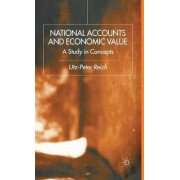 National Accounts and Economic Value by Utz-Peter Reich