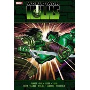 Incredible Hulks: World War Hulks by Greg Pak