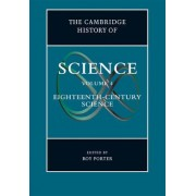 Cambridge History of Science: Volume 4, Eighteenth-Century Science by Roy Porter