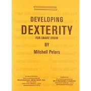 MITCHELL PETERS TRY1066 - Developing Dexterity for Snare Drum by Mitchell Peters (1968) Paperback