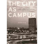 City as Campus by Sharon Haar