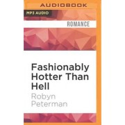 Fashionably Hotter Than Hell by Robyn Peterman
