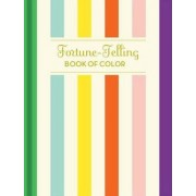 Fortune-Telling Book of Colors by Chronicle Books