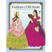 Fashions of the Old South Paper Dolls by Tom Tierney