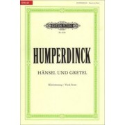 Hänsel und Gretel (Oper in 3 Akten) by Engelbert Humperdinck