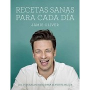 Recetas Sanas Para Cada Dia / Everyday Superfood by Jamie Oliver