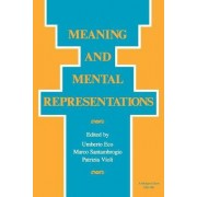 Meaning and Mental Representations by Umberto Eco