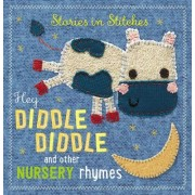 Hey Diddle Diddle and Other Nursery Rhymes by Thomas Nelson