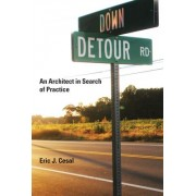 Down Detour Road by Eric J. Cesal