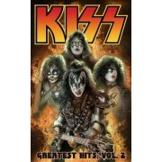 Kiss: Greatest Hits Volume 2 by Brian Holguin