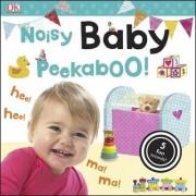 Noisy Baby Peekaboo! by DK