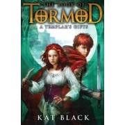 The Book of Tormod #2: Templar's Gifts by Kat Black