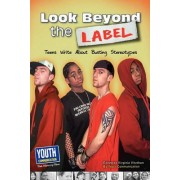 Look Beyond the Label by Virginia Vitzthum