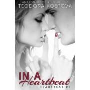 In a Heartbeat by Teodora Kostova