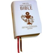The New Catholic Bible (First Holy Communion) by Catholic Truth Society