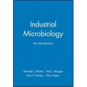 Industrial Microbiology by Michael J. Waites